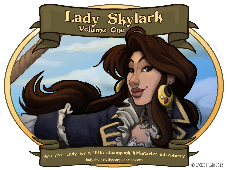 Lady Skylark, Volume One Kickstarter!